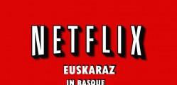 Netflix euskaraz