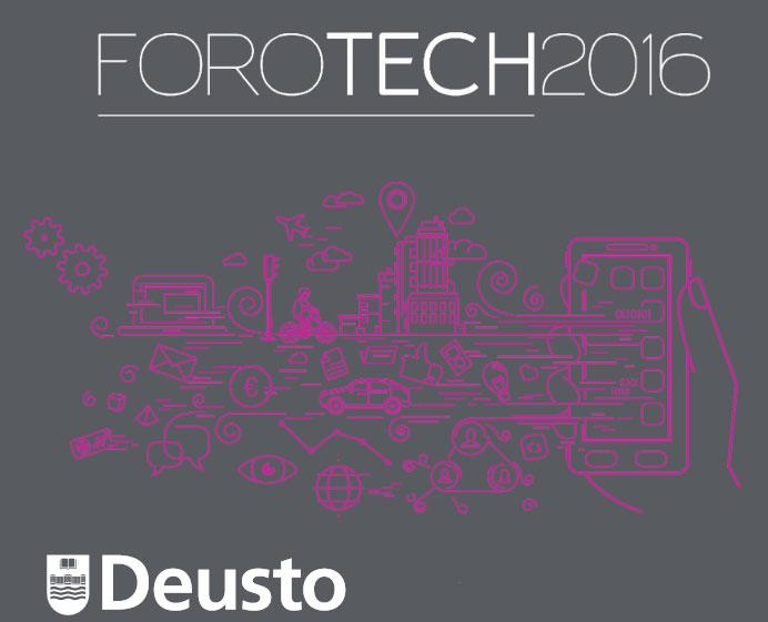 ForoTech 2016 Deusto