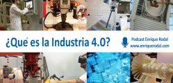 Fabricación aditiva Podcast Industria 4.0